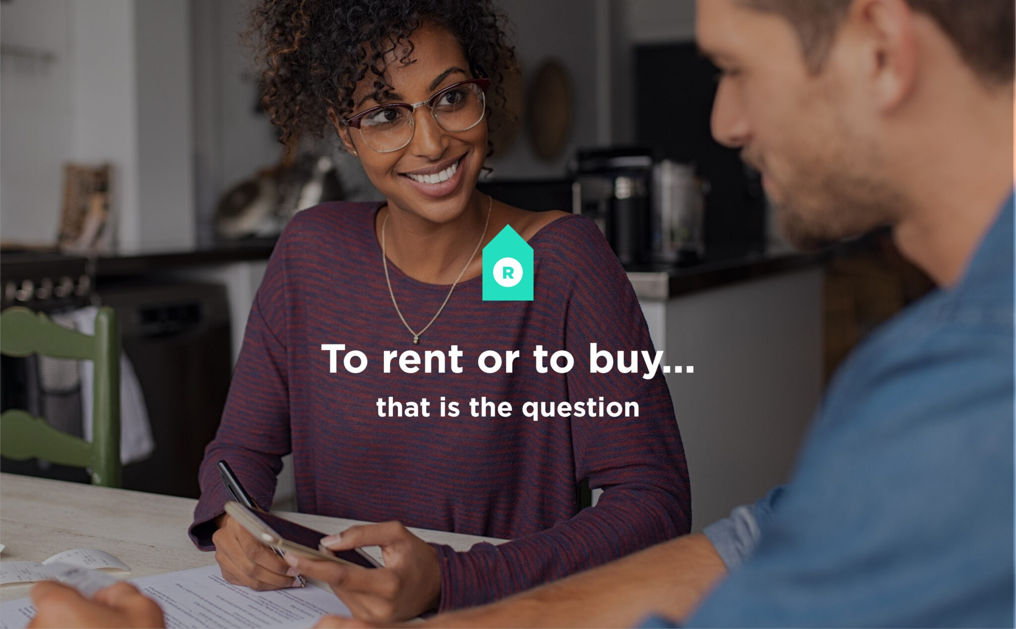 To Rent Or To Buy… That Is The Question