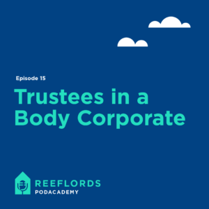 Trustees in the body corporate